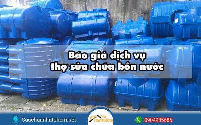 Báo giá dịch vụ thợ sửa chữa bồn nước