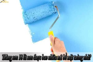 Thùng sơn 18 lít sơn được bao nhiêu m2 bề mặt tường nhà?
